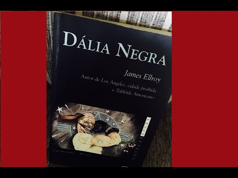 Dália Negra | James Ellroy | Episódio 07 | Especial Assassinos e Assassinatos