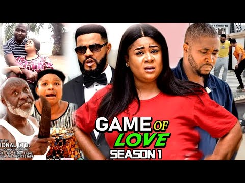 GAME OF LOVE SEASON 1 -  (Trending New Movie )Uju Okoli 2021 Latest Nigerian Nollywood Movie Full HD