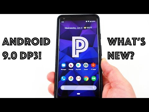 Android 9.0 P Preview 3: What's New?