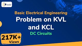Problem on KVL and KCL - DC Circuits - Basic Electrical Engineering