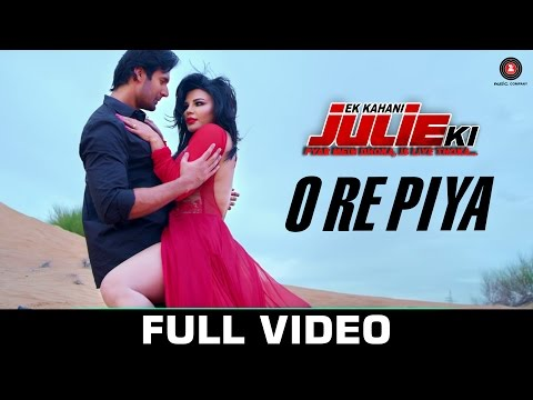 O Re Piya - Full Video | Ek Kahani Julie Ki | Rakh