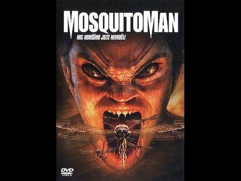 "Movies To Watch On A Rainy Afternoon- ""Mosquito Man (2005)"""