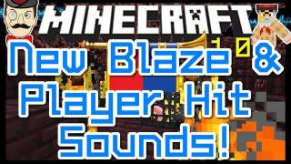 Minecraft 1.0 New PLAYER HIT&BLAZE Sounds ! Nether Sound Effects !