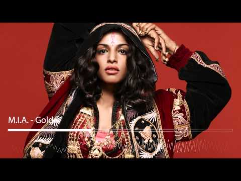 Gold (Song) by M.I.A.