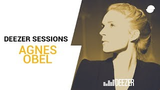 Agnes Obel | Deezer Session
