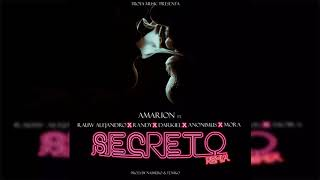 Amarion - Secreto (Remix) (Ft. Rauw Alejandro, Randy, Darkiel, Anonimus & Mora)