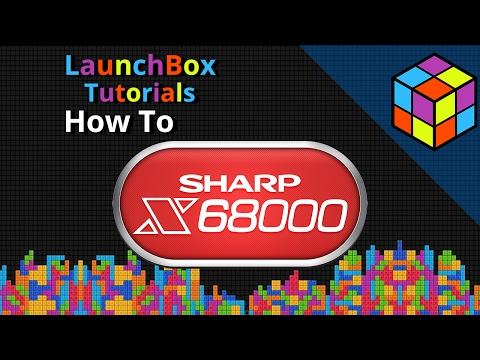 Sharp X68000 - LaunchBox Tutorials