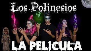 Los Polinesios La Pelicula-Especial Halloween