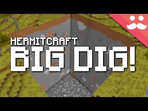 Hermitcraft 6: LIVE BIG DIG!