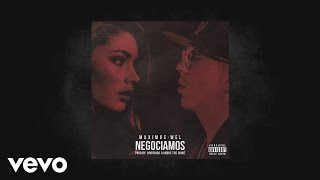 Maximus Wel - Negociamos (AUDIO)