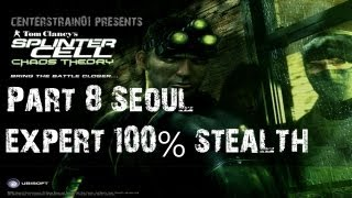 Splinter Cell: Chaos Theory - Stealth Walkthrough - Part 8 Seoul