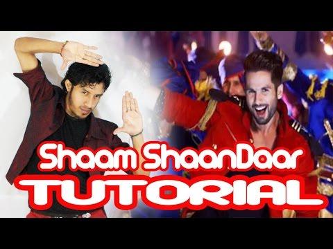 Video Shaam Shaandaar Tutorial Shaandaar by RubenDanAc download in MP3, 3GP, MP4, WEBM, AVI, FLV January 2017