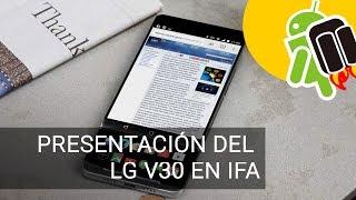Todo apunta a que LG adelantará la presenación del LG V30 para presentarlo en IFA de Berlín.