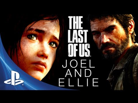 The Last of Us Development Series Episode 5: Joel and Ellie