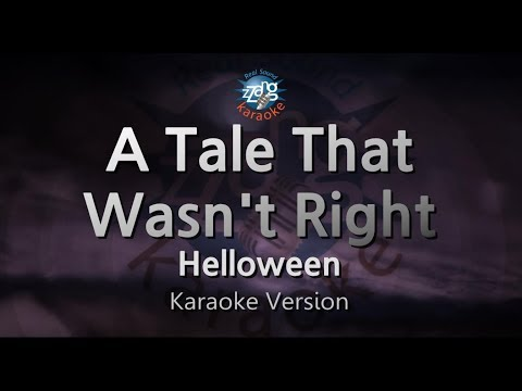 Helloween-A Tale That Wasn't Right (Neverland) (Melody) (Karaoke Version) [ZZang KARAOKE]
