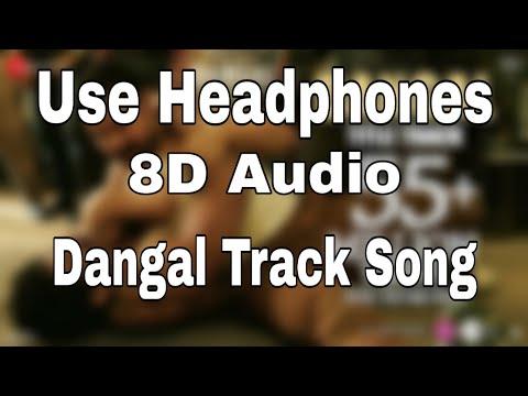 Dangal - Title Track (8D Audio) | Dangal | Aamir Khan | Pritam | Amitabh Bhattacharya| Daler Mehndi