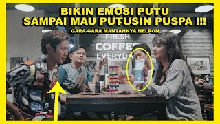 Video PUTU EMOSI MANTAN PACAR PUSPA NELPON !!! ENDINGNYA NGAKAK WKWKWK  FT. NYOK MP3, 3GP, MP4, WEBM, AVI, FLV Juli 2019