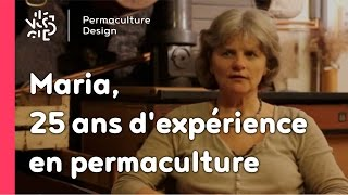 Interview vidéo de Maria Sperring (source Permaculture Design)
