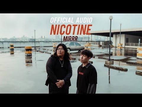 Mirrr // นิโคติน (nicotine) | (Official Audio)