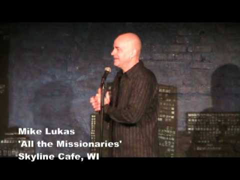 Mike Lukas - I've Learned All the Missionary Positions.mpg