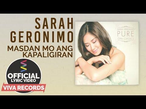 Video Sarah Geronimo — Masdan Mo Ang Kapaligiran [Official Lyric Video] download in MP3, 3GP, MP4, WEBM, AVI, FLV January 2017
