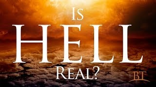 Beyond Today -- Is Hell Real?