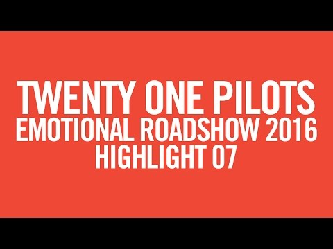 twenty one pilots: ERS2016 [Highlight 07]