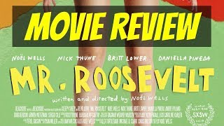 Nonton Mr. Roosevelt | Movie Review Film Subtitle Indonesia Streaming Movie Download
