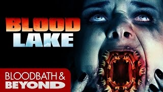 Blood Lake: Attack of the Killer Lampreys (2014) - Horror Movie Review