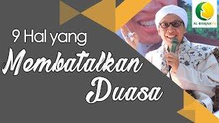 Video 9 Hal Yang Membatalkan Puasa (Fiqih Praktis) - Buya Yahya MP3, 3GP, MP4, WEBM, AVI, FLV Mei 2018