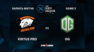 VirtusPro vs OG, Game 3, The Kiev Major Play-Off Grand-Final