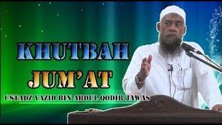 Video Khutbah Jum'at Ustadz Yazid Bin Abdul Qodir Jawas MP3, 3GP, MP4, WEBM, AVI, FLV Desember 2018