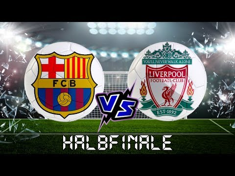 BARCELONA Vs LIVERPOOL ⚽️ Champions League ⚽️ Halbfinale