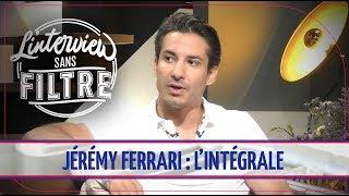Video Vie privée, complexes, passage dans TPMP... L'interview sans filtre de Jérémy Ferrari MP3, 3GP, MP4, WEBM, AVI, FLV Juni 2018