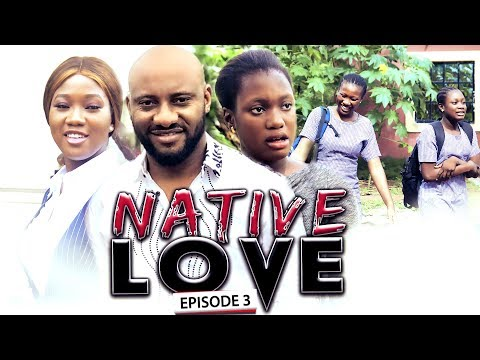 Native Love Season 3 - New Movie|Latest Nigerian Nollywood Movie