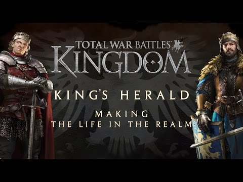 Total War Battles: KINDGOM — Kings Herald — Making The Life in the Realm