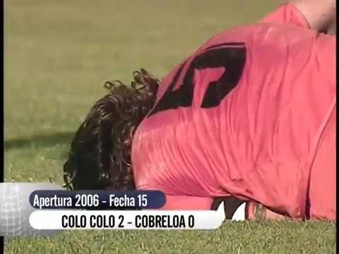 Colo Colo vs Cobreloa Apertura 2006 Fecha 15