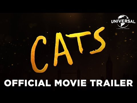 Cats – Official Trailer (Universal Pictures) HD