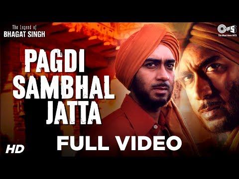 Pagdi Sambhal Jatta - The Legend Of Bhagat Singh   Ajay Devgn   Sukhwinder   A R Rahman