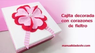 Episodio 618 - Cmo decorar una cajita con flores echas de corazones de fieltro