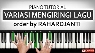 Video 3 Variasi Mengiringi Lagu - Pemula - Order by RAHARDJANTI Jember   Belajar Piano Keyboard MP3, 3GP, MP4, WEBM, AVI, FLV Desember 2018