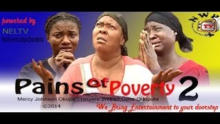 Pains of Poverty Nigerian Movie [Part 2] - sequel to Childless Widow