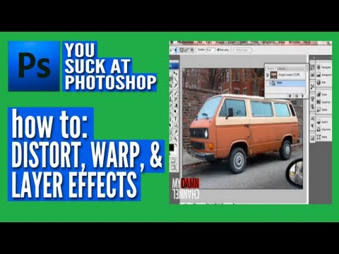 You Suck at Photoshop – Distort, Warp, & Layer Effects