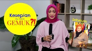 Download Video Kenapa kesepian bikin gemuk? Ini jawabannya! : Episode 45 MP3 3GP MP4