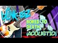 Blink 182 - Bored To Death Acoustic Version CALIFORNIA DELUXE Bass Cover