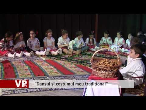 """""""Dansul și costumul meu tradițional"""""""