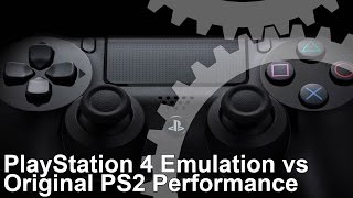 PS2 Emulation for PlayStation 4: Frame-Rate Test