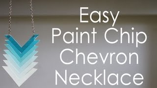 ☼ DIY Ombre Chevron Necklace using Paint Chips! ☼ - YouTube