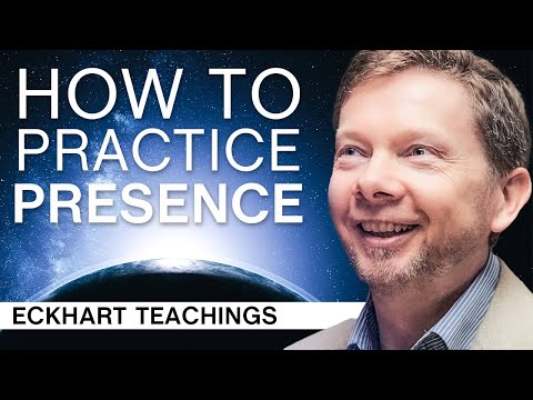 How To Practice Presence On A Daily Basis | Eckhart Tolle Teachings