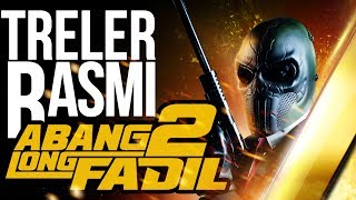 Nonton Abang Long Fadil 2   Official Trailer  Hd  Di Pawagam 24 Ogos 2017 Film Subtitle Indonesia Streaming Movie Download